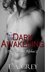 Dark Awakening: The Kategan Alphas 2