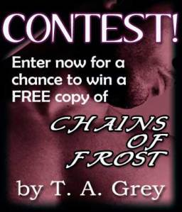 Win a free copy of Chains of Frost by T. A. Grey