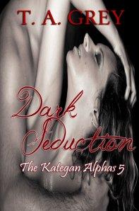 Dark Seduction: The Kategan Alphas 5