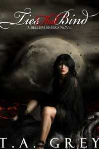 Ties That Bind: The Bellum Sisters 3