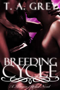 Breeding Cycle: The Kategan Alphas 1