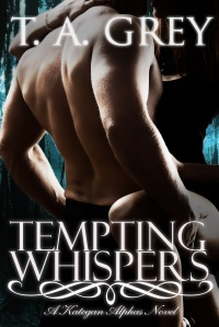 Tempting Whispers by paranormal erotica author T. A. Grey