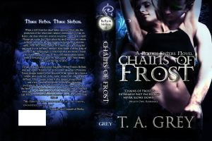 Chains of Frost by T. A. Grey