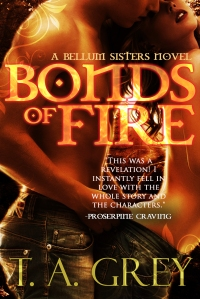 Bonds of Fire: The Bellum Sisters 2 by TA Grey