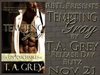 Tempting Gray Release Day by T. A. Grey
