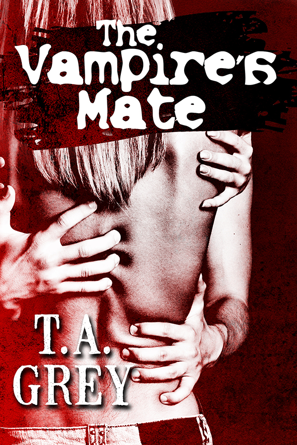 The Vampire's Mate by T. A. Grey